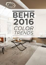 Paint Colors For High Ceiling Living Room Discover The 2016 Behr Color Trends For The Latest Paint Colors