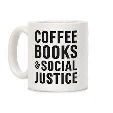 Social Justice Quotes Custom Social Justice Quotes Coffee Mugs LookHUMAN