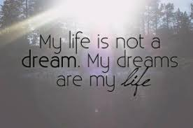 Life Is Dream Quotes Best Of Image About Quote In Dream By Am On We Heart It