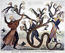 Kitchen Cabinet Andrew Jackson King Andrew And The Bank Jackson Slaying The Many Headed Monster