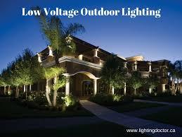 lowvoltageoutdoorlighting canada o we are lighting doctor offer best low voltage outdoor lighting that