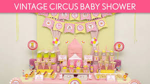 Vintage Baby Shower Decoration Vintage Circus Baby Shower Ideas Vintage Circus S32 Youtube