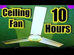 10 hours sleep to choppy ceiling fan sound spinning fan white noise for sleeping you