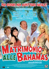 Film Matrimonio alle Bahamas - Cineman