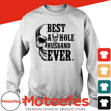Skull Best as hole husband ever shirt, hoodie, sweater and v-neck t-shirt