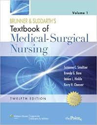 Brunner Suddarth 12 Edition Test Bank Brunner And Suddarth S Textbook Of Medical Surgical Nursing