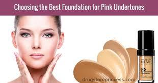 best foundation for pink undertones