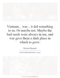 Vietnam War Quotes Enchanting Vietnam War Quotes Vietnam War Quotes Quotesgram Friendsforphelps