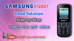 Samsung E1282T Dead solution how to ...