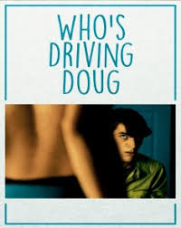 Who's Driving Doug (2016)