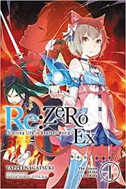 1 light novel the dream of the lion king re zero ex light novel 9780316412902 tappei nagatsuki shinichirou ot books
