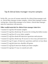 Top 8 clinical data manager resume samples In this file, you can ref resume  materials ...