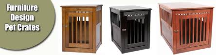 furniture style dog crates. Furniture Style Pet Crates. Crates Designed To Be Used In Your Home As  Furniture Style Dog Crates D