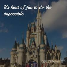 Disney World Quotes Best Amazing Disney World FACTS 48 Of The Best Life Quotes From Disney Films