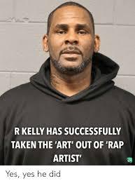 Rap R B Charts R Kelly Has Successfully Taken The Art Out Of Rap Artist