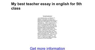 my best teacher essay in english for th class google docs