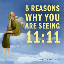 5 Reasons Why You Are Seeing 11:11 – The Meaning of 1111 – Willow Soul