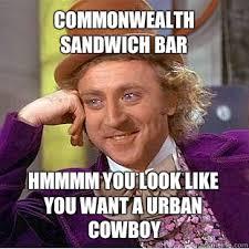 Commonwealth Sandwich Bar Hmmmm you look like you want a urban ... via Relatably.com