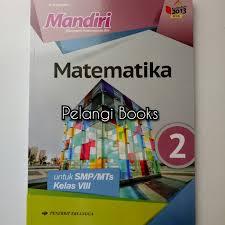 Sinopsis buku seri soal mandiri (mengasah kemampuan diri) matematika ini sangat ideal digunakan sebagai buku plbj revisi sd mi kelas 1 kurikulum 2013 erlangga. Jual Mandiri Matematika Smp Mts Kelas 8 Kurikulum 2013 Jakarta Timur Pelangi Books Tokopedia