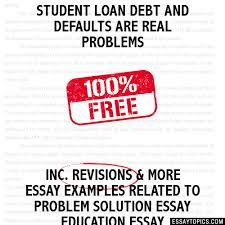 sample student loans essay essay student loans 2 19 08 jack lessenberry essays