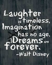 Walt Disney Quotes Amazing Inspirational Positive Life Quotes Laughter Is Timeless Walt