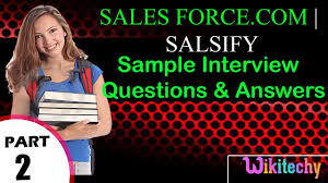sforce com salsify important interview questions and answers sforce com salsify important interview questions and answers for freshers