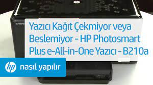 Yazıcı Kağıt Çekmiyor veya Beslemiyor - HP Photosmart Plus e-All-in-One  Yazıcı - B210a - YouTube