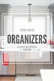 organize kitchen office tos. 5 Organizers Every Kitchen Needs + Where To Buy Organize Office Tos