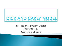 Instructional System Design Instructional System Design Presented By Catherine Chacon Ppt