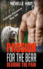 Bearing the Pain: Passion for the Bear (Includes Romance Box Set) eBook:  Hart, Michelle , Hart, Byron: Amazon.co.uk: Kindle Store