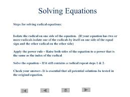 steps for solving radical equations isolate the radical on one side of the equation