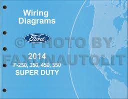 ford f 550 super duty service manuals shop owner maintenance 2014 ford f 250 thru 550 super duty wiring diagram manual original