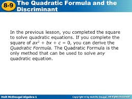 5 in the previous lesson you completed the square to solve quadratic equations