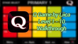 Q The Game Q Game Walkthrough Level 1 To 10 Youtube