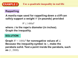 example 2 use a quadratic inequality in real life a manila rope used for rappelling down