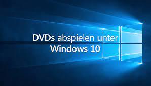 Windows 10: DVDs abspielen – mit den Playern geht's kostenlos