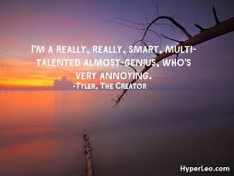 Picture Quotes Creator Classy 48 Tyler The Creator Quotes And Song Lyrics With Images