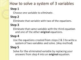 how to solve a system of 3 variables step 1 choose one variable to eliminate