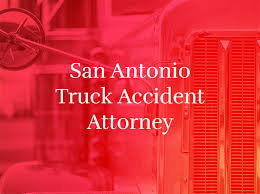 San Antonio Truck Accident Lawyer Tx Hill Law Firm