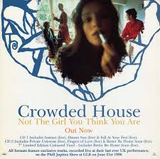 Crowded house not the girl