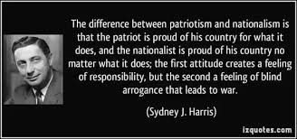 i feel that being patriotic is wrong do you agree why quora george orwell explained this contrast in his essay notes on nationalism