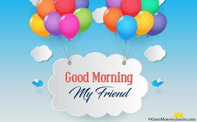 hd good morning my friend wallpaper