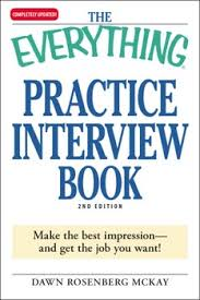 Job Interview Books The Everything Practice Interview Book Ebook By Dawn Rosenberg Mckay