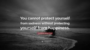"""Quotes On Defending Yourself Best of Jonathan Safran Foer Quote """"You Cannot Protect Yourself From"""