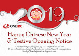 Wishing a happy new year helps you to build fine business business new year wishes: Happy Chinese New Year 2019 Festive Opening Notice