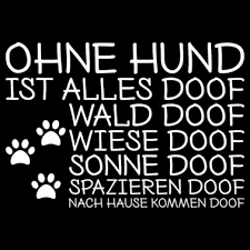 Ohne Hund Ist Alles Doof Spruch Shirt Frauen Premium Kapuzenjacke