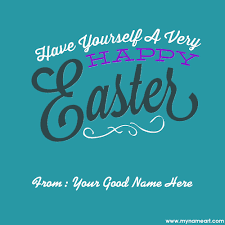 happy easter day wishes pictures with name