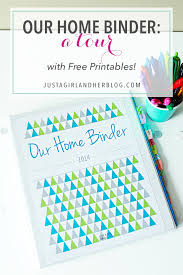 our home binder a tour with free printables just a girl and her blog