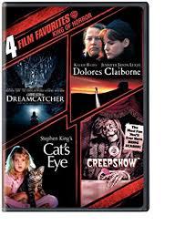 4 film favorites stephen king creepshow dolores claiborne dreamcatcher stephen king s