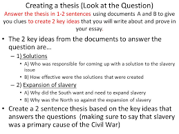 dbq slavery and the civil war ppt video online  creating a thesis look at the question answer the thesis in 1 2